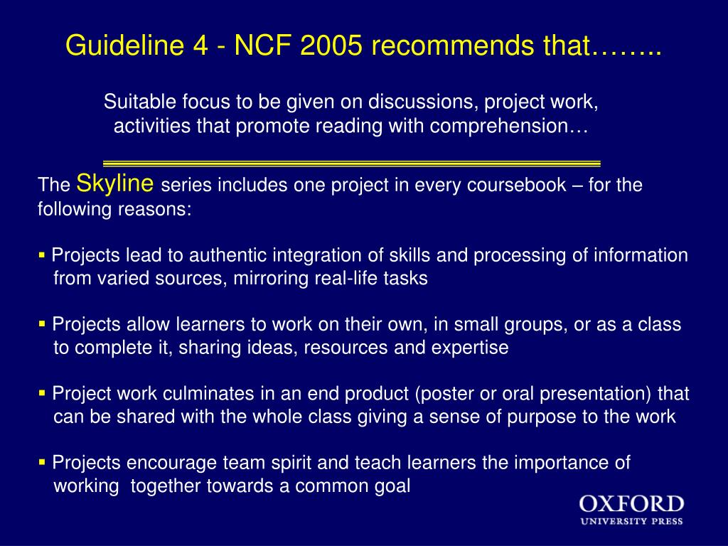 Guideline 4 - NCF 2005 recommends that……..