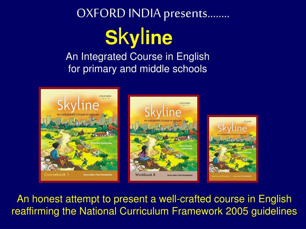 OXFORD INDIA presents……..