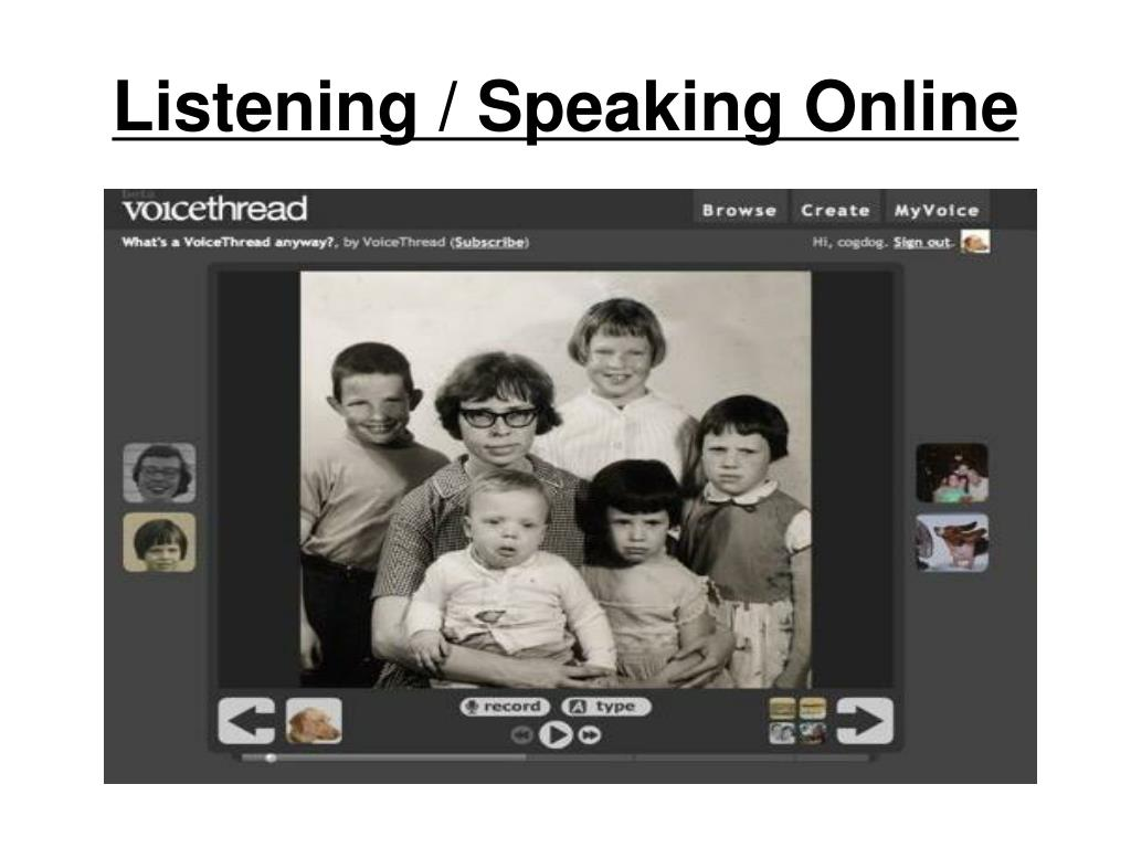 Listening / Speaking Online