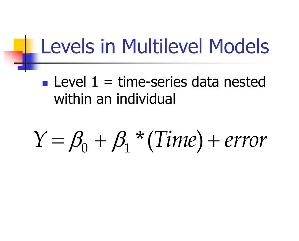 Levels in Multilevel Models
