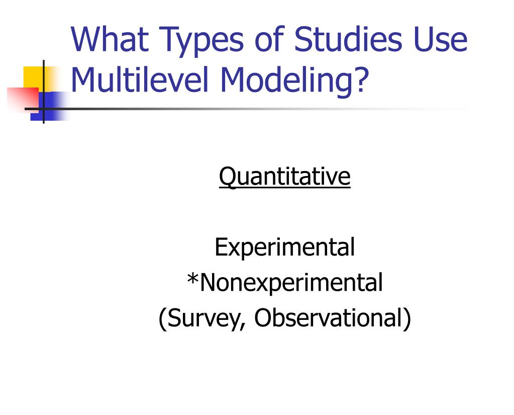What Types of Studies Use Multilevel Modeling?