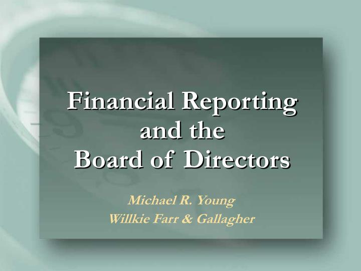 Financial reporting and the board of directors l.jpg