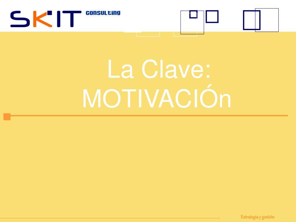 La Clave: