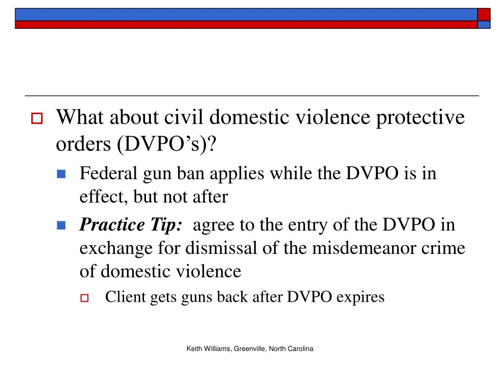 What about civil domestic violence protective orders (DVPO's)?