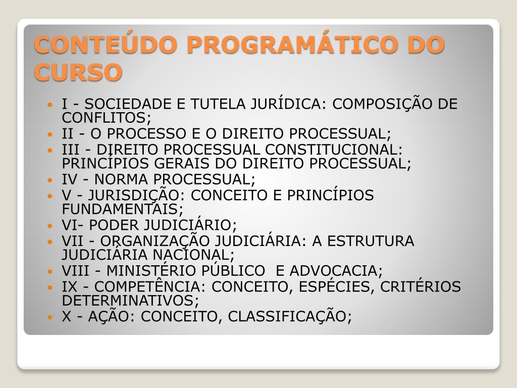 I - SOCIEDADE E TUTELA JURÍDICA: COMPOSIÇÃO DE CONFLITOS;
