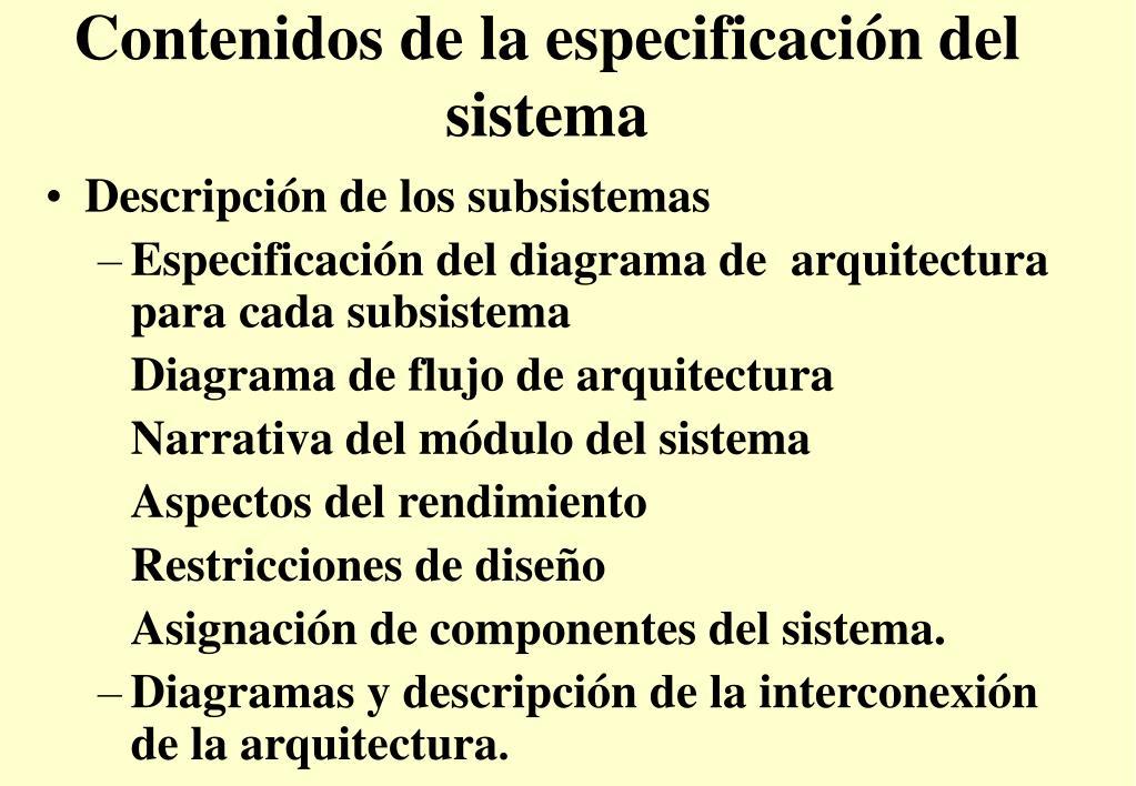 Contenidos de la especificación del sistema