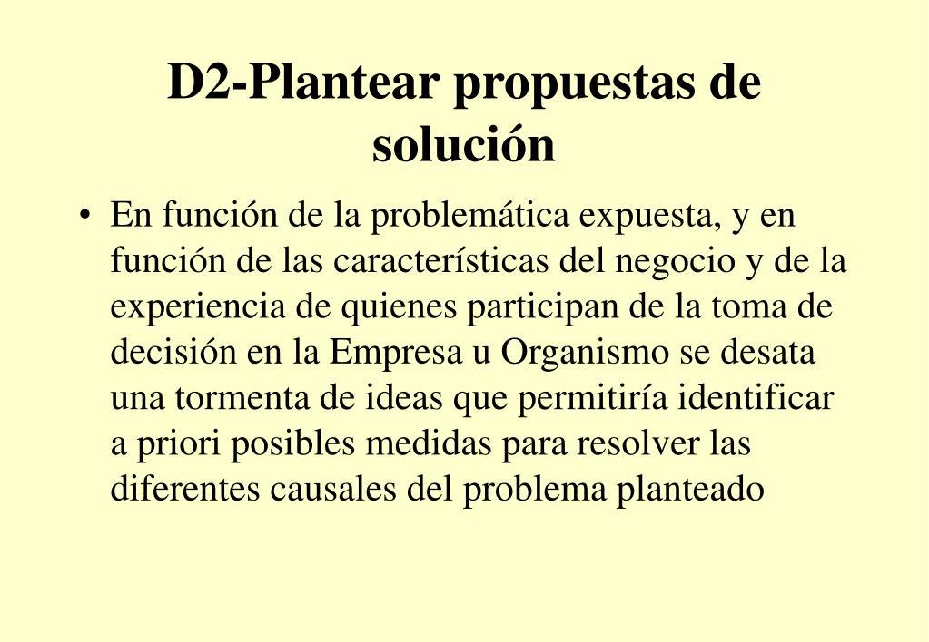 D2-Plantear propuestas de solución