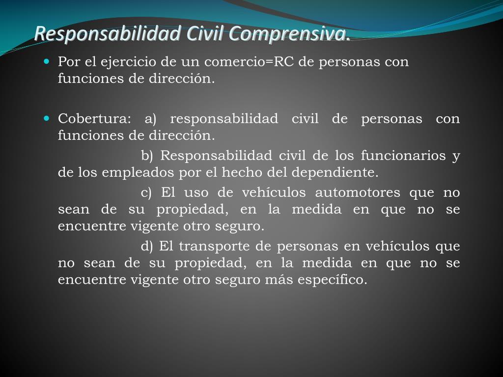 Responsabilidad Civil Comprensiva.