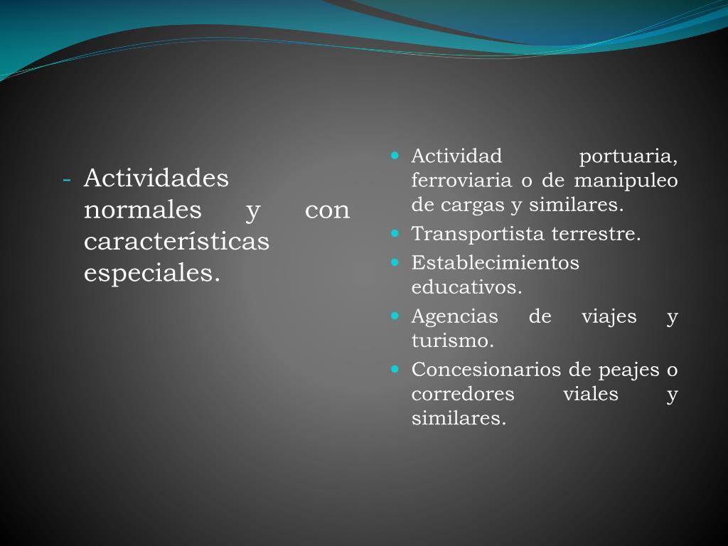 Actividades normales y con características especiales.