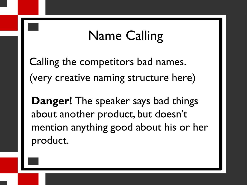 Name Calling: Persuasive Devices PowerPoint Presentation