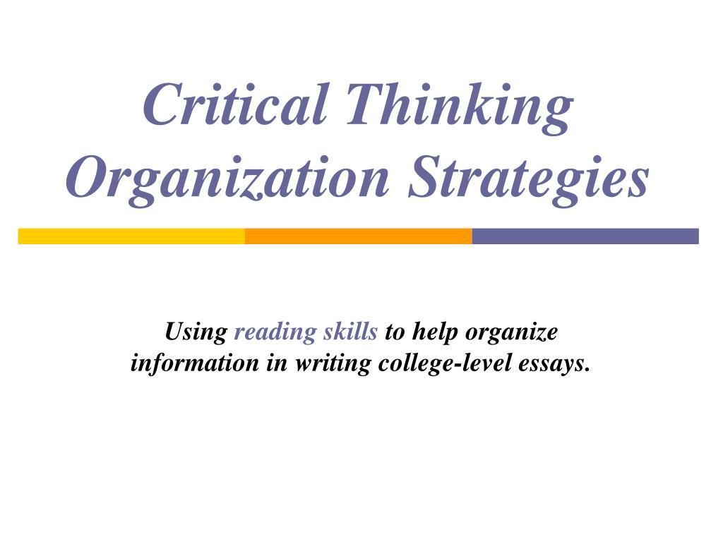 Critical Thinking Organization Strategies