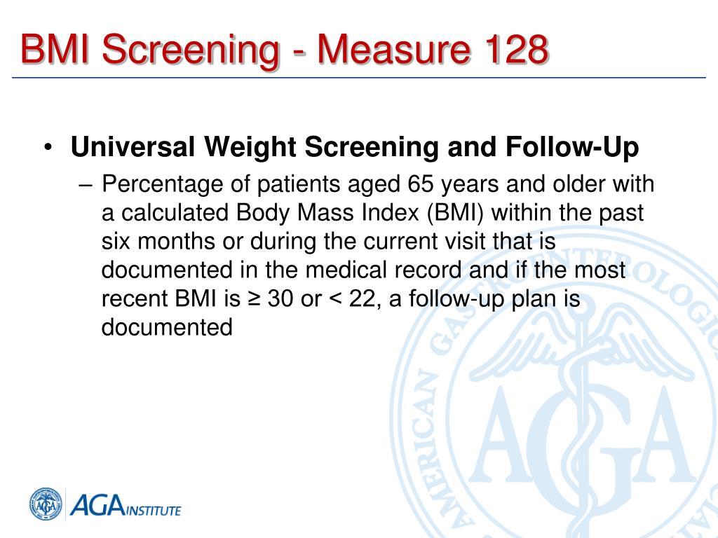 BMI Screening - Measure 128
