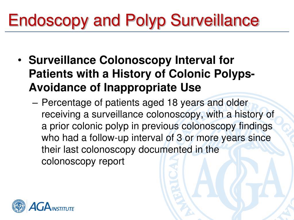 Endoscopy and Polyp Surveillance