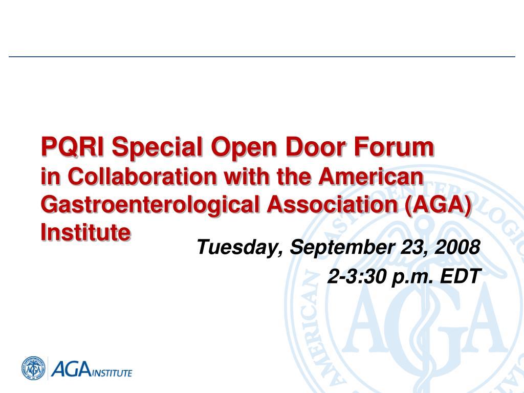 PQRI Special Open Door Forum