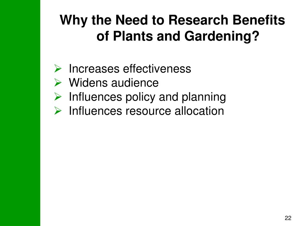 Why the Need to Research Benefits of Plants and Gardening?