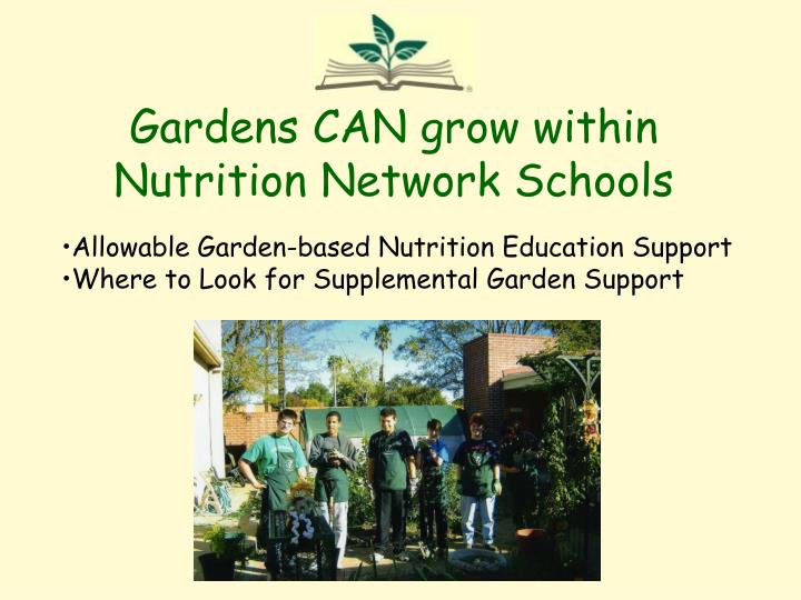 Gardens can grow within nutrition network schools