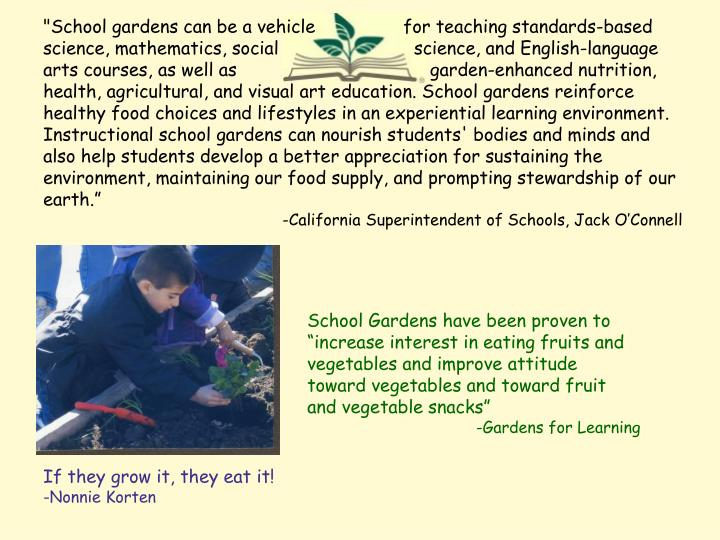 """School gardens can be a vehicle 		for teaching standards-based science, mathematics, social 		  sci..."