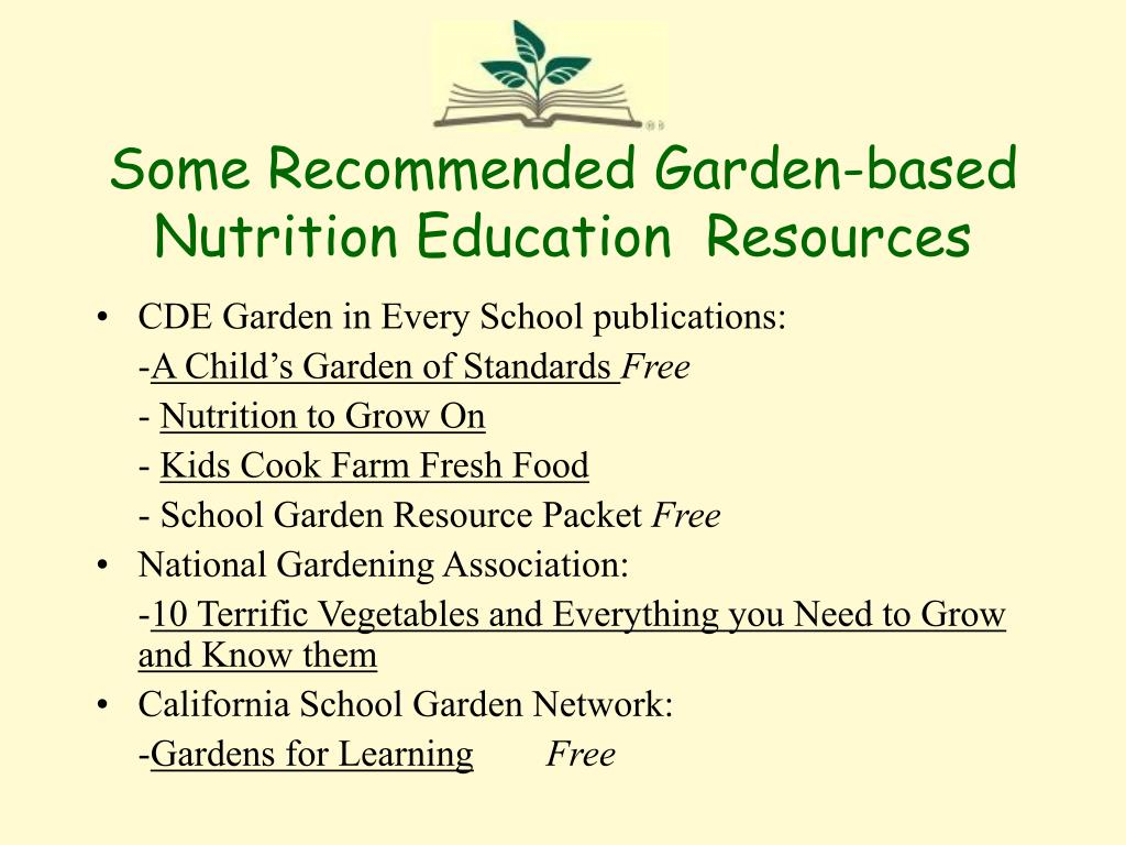Some Recommended Garden-based Nutrition Education  Resources