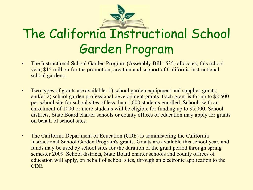 The California Instructional School Garden Program