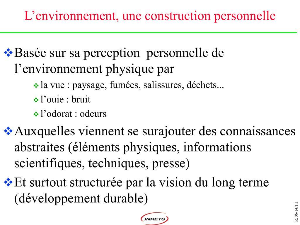 L'environnement, une construction personnelle
