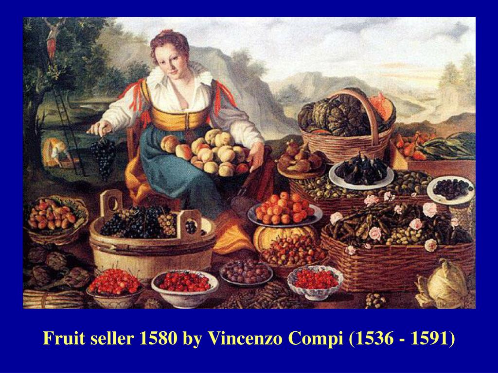 Fruit seller 1580 by Vincenzo Compi (1536 - 1591)