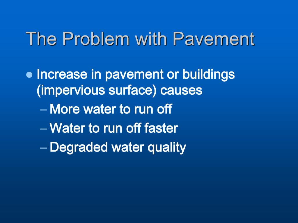 The Problem with Pavement