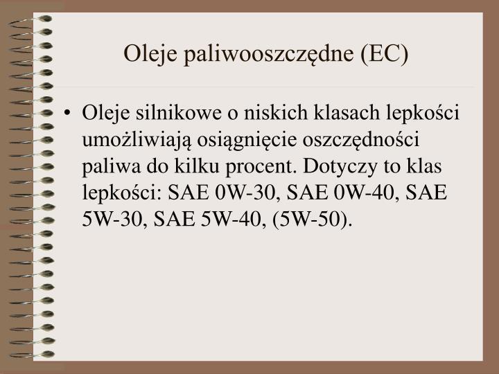 Oleje paliwooszczędne (EC)