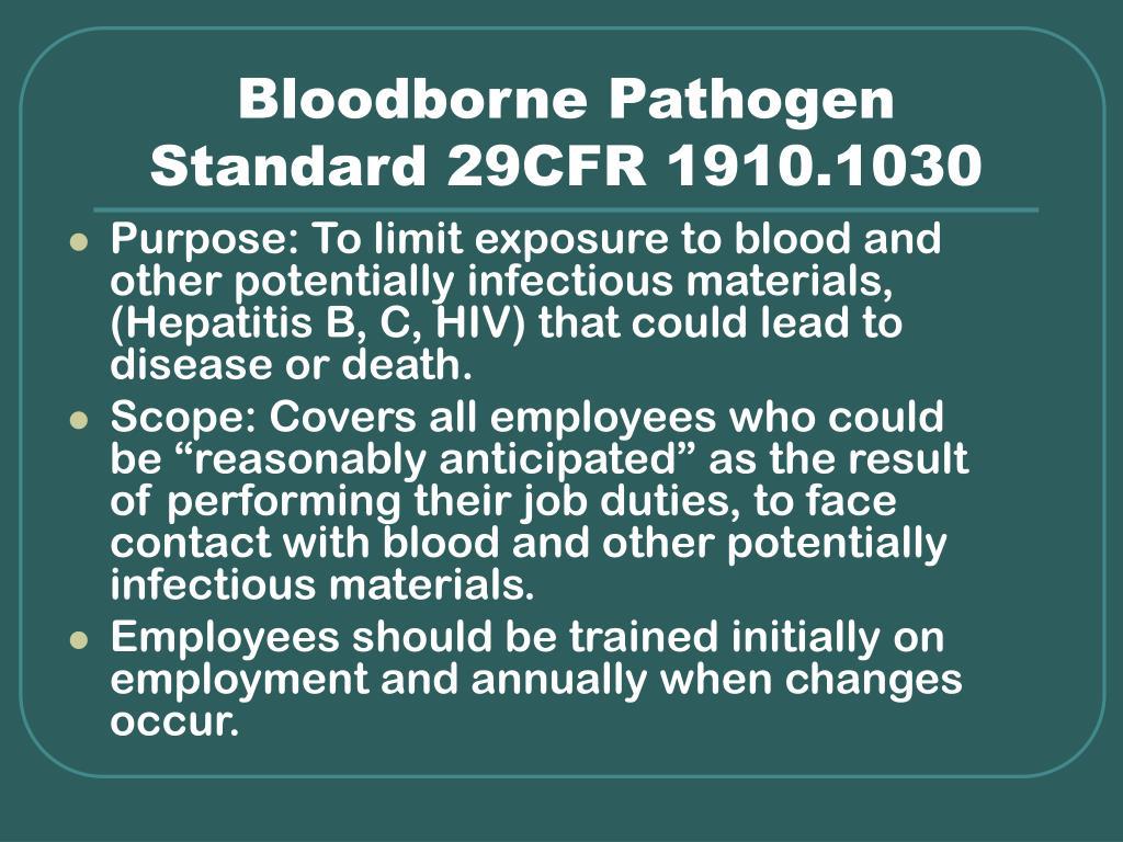 Bloodborne Pathogen Standard 29CFR 1910.1030