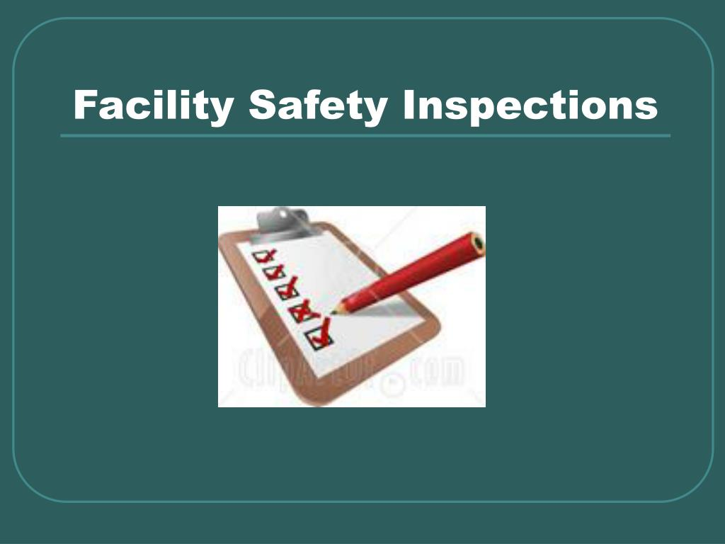 Facility Safety Inspections