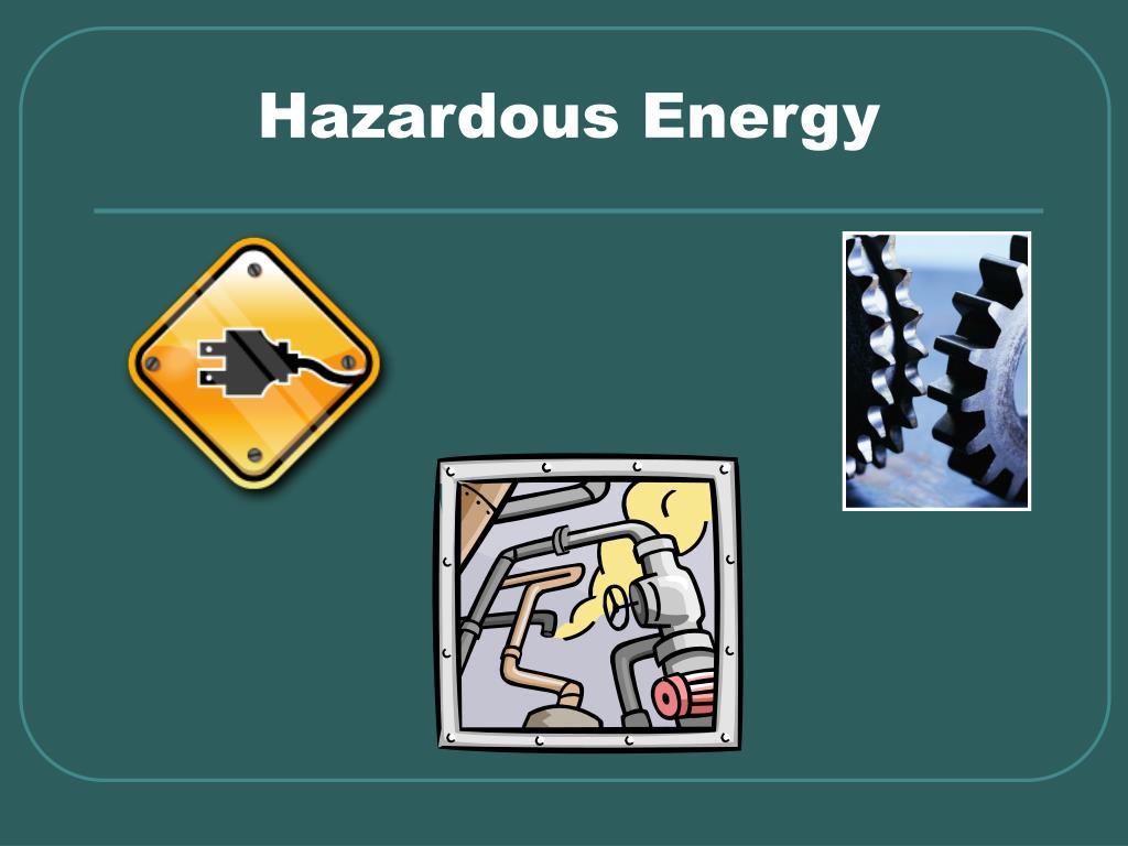 Hazardous Energy