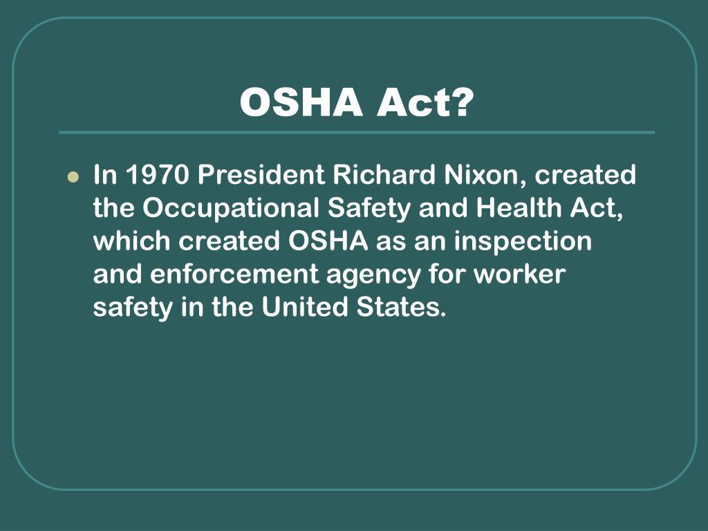 OSHA Act?