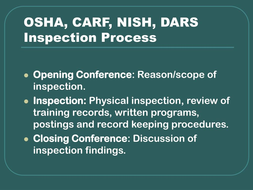 OSHA, CARF, NISH, DARS Inspection Process