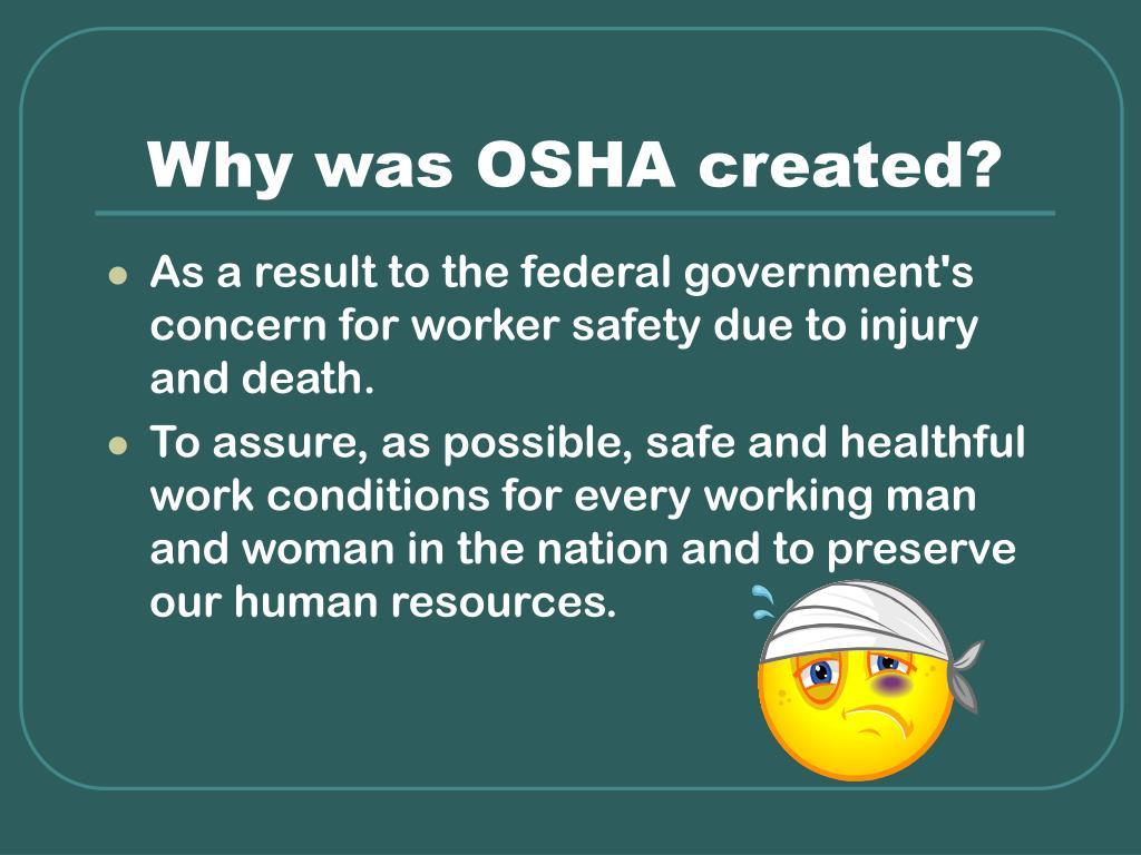 Why was OSHA created?