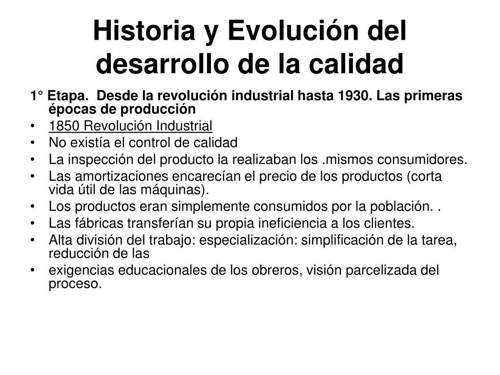 Historia y Evolución del desarrollo de la calidad