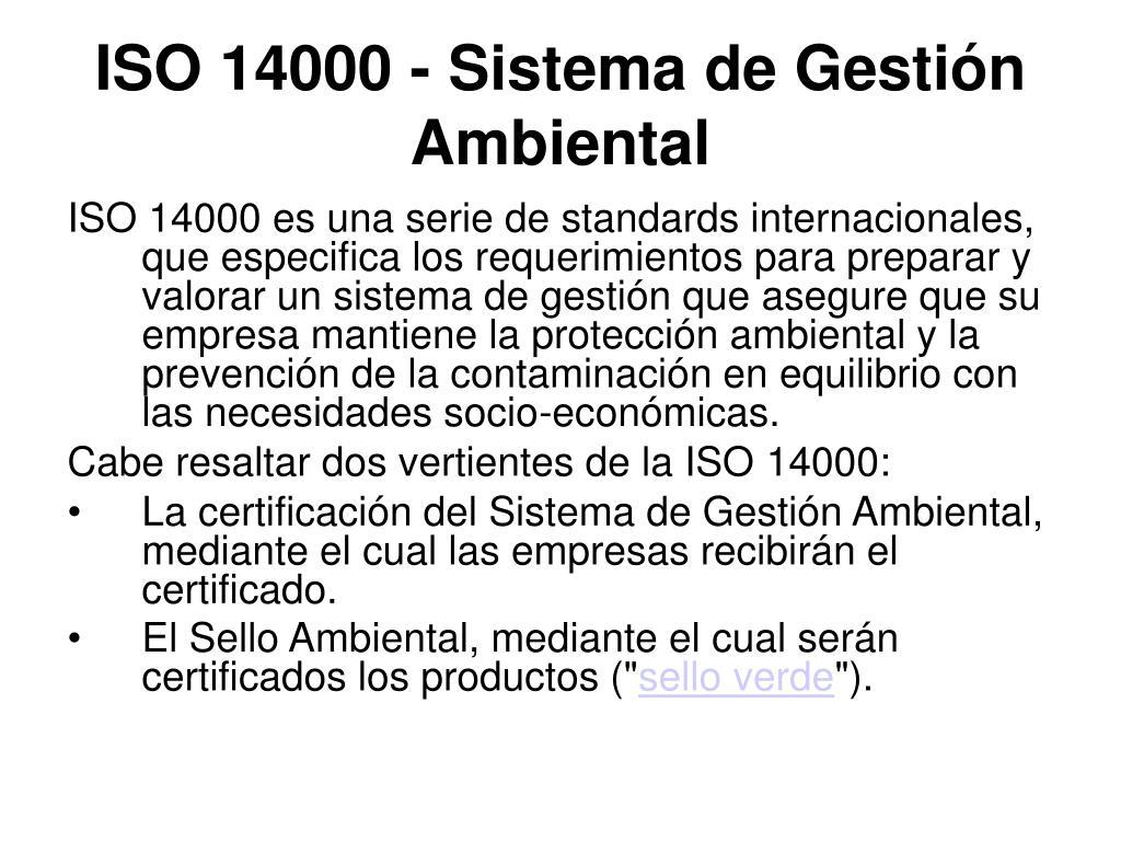 ISO 14000 - Sistema de Gestión Ambiental