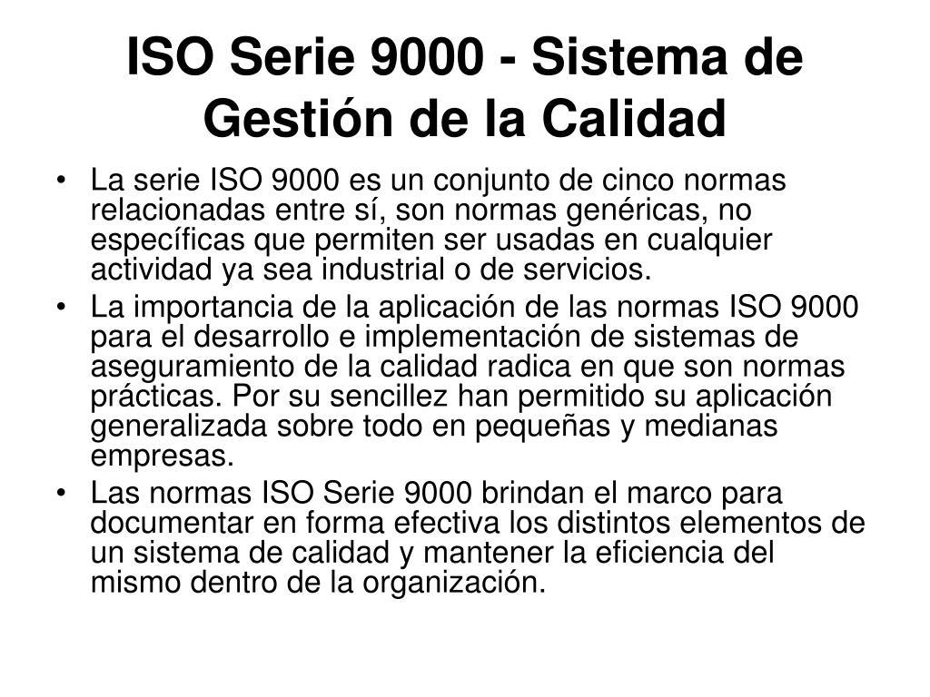 ISO Serie 9000 - Sistema de Gestión de la Calidad