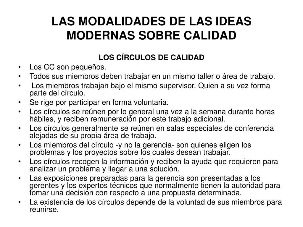 LAS MODALIDADES DE LAS IDEAS MODERNAS SOBRE CALIDAD