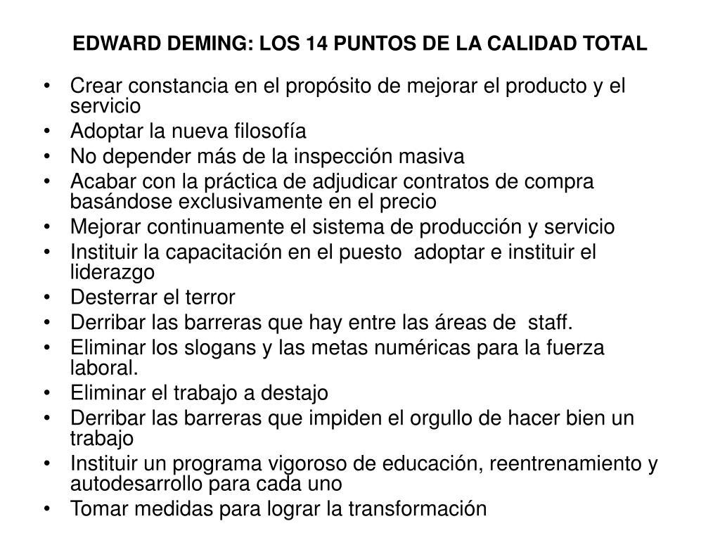 EDWARD DEMING: LOS 14 PUNTOS DE LA CALIDAD TOTAL