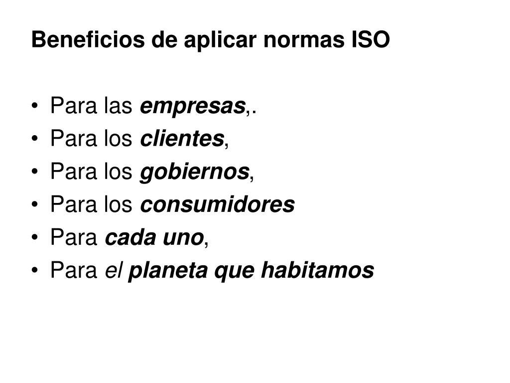 Beneficios de aplicar normas ISO
