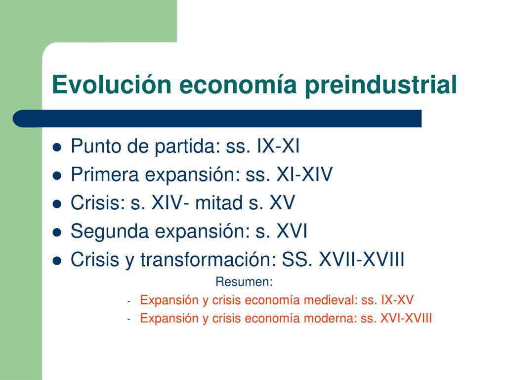 Evolución economía preindustrial