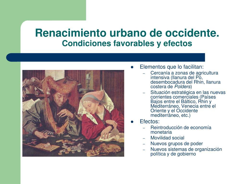 Renacimiento urbano de occidente.