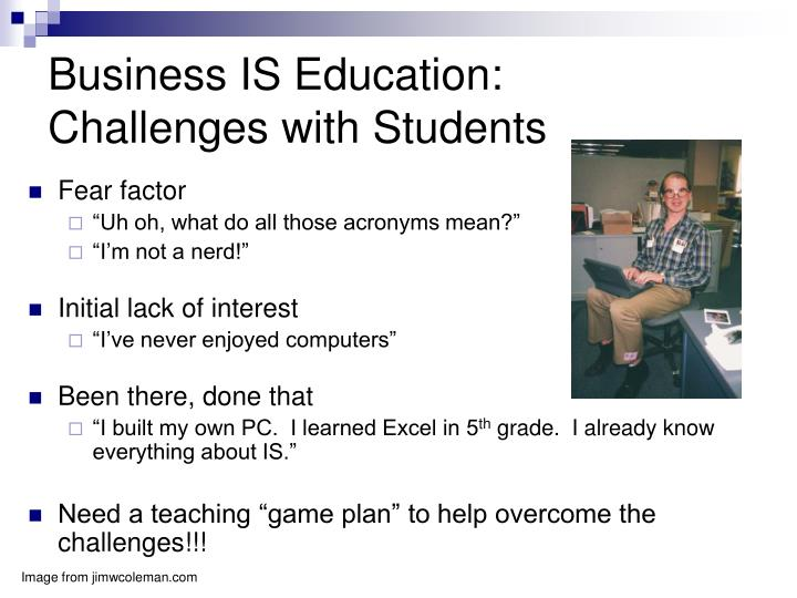 Business IS Education: