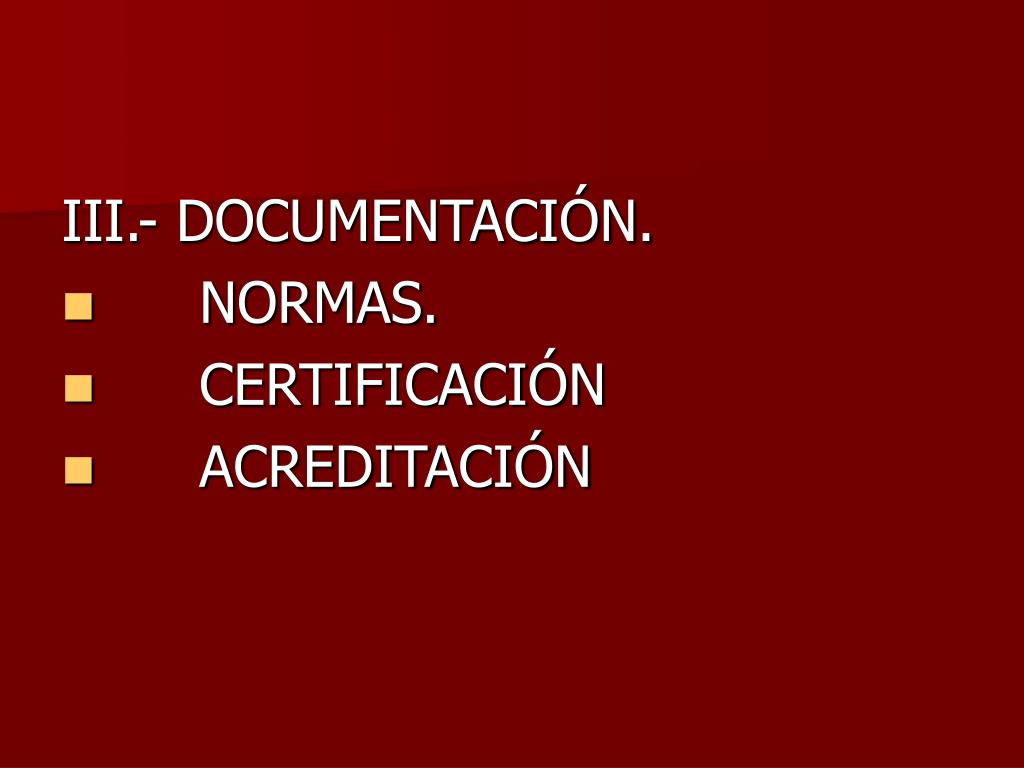 III.- DOCUMENTACIÓN.