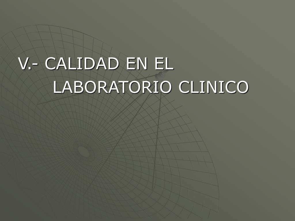 V.- CALIDAD EN EL