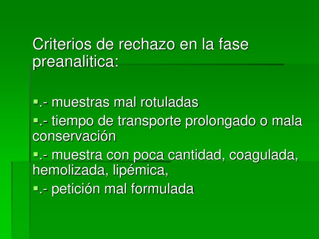 Criterios de rechazo en la fase preanalitica: