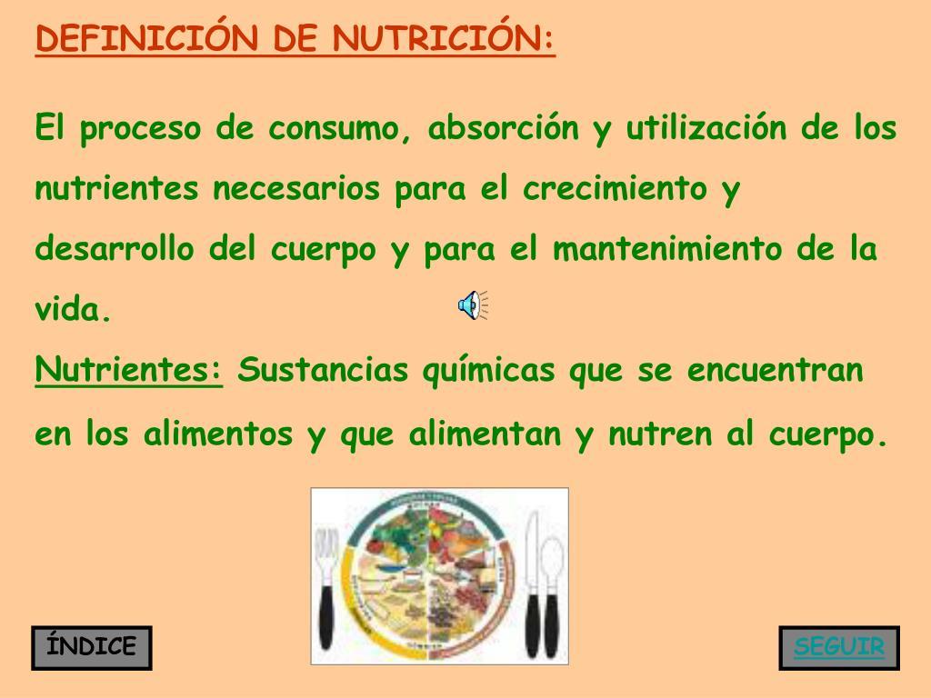 DEFINICIÓN DE NUTRICIÓN: