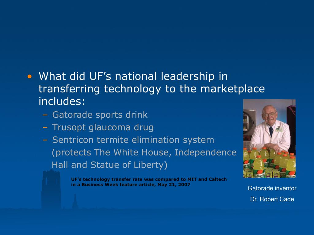 What did UF's national leadership in transferring technology to the marketplace includes: