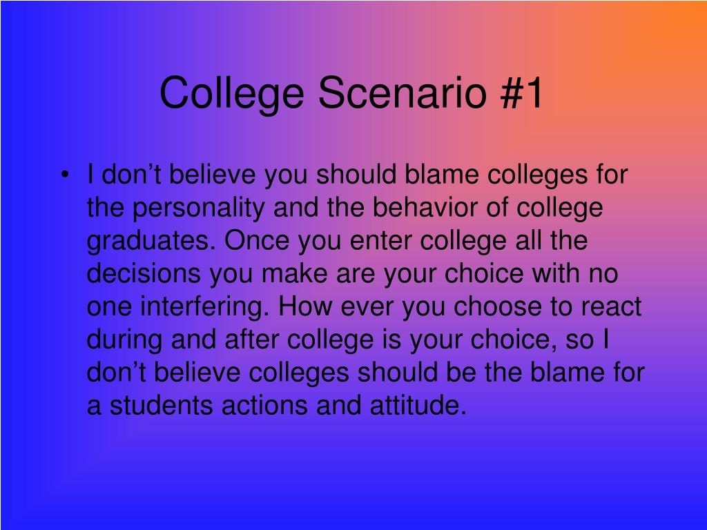 College Scenario #1