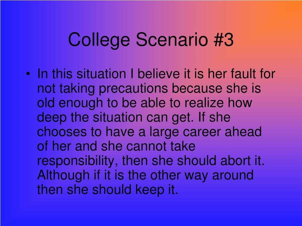 College Scenario #3