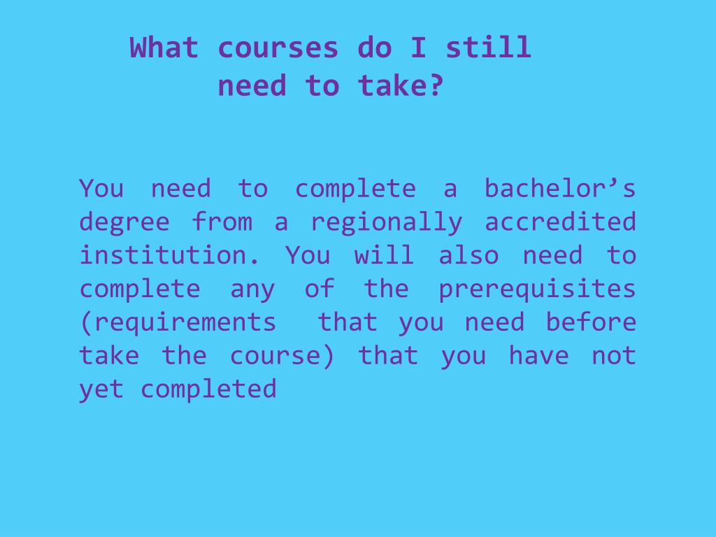What courses do I still need to take?